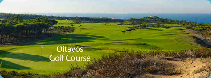 Oitavos- Golf Resort / Course